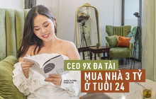 CEO 9X mua nhà 3 tỷ ở tuổi 24: Không ngại việc vay gia đình, chỉ bỏ 30% để tránh dồn hết trứng vào 1 giỏ
