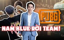 HVNB vô địch giải đấu PUBG Mobile, Nam Blue vẫn quyết rời ghế quản lý vì lý do đặc biệt?