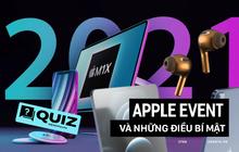Thâm cung bí sử xoay quanh sự kiện mới của Apple, bạn biết được những gì?