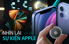 Nhìn lại toàn cảnh sự kiện Apple: iMac, iPad Pro mới, AirTag lần đầu tiên xuất hiện và còn nhiều thứ khác nữa!