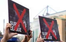 """Nóng: 6 CLB Anh rút lui khỏi Super League, dự án siêu giải đấu """"tan thành mây khói"""" chỉ sau 2 ngày"""