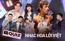 """Vpop dạo này đi đâu cũng thấy nhạc Hoa lời Việt, nhưng bạn có biết hết về các ca khúc """"tưởng lạ hoá quen"""" này không?"""