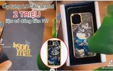 Một chiếc ốp lưng iPhone local brand được bán với giá hơn 2 triệu đồng khiến netizen tranh cãi dữ dội, đồng tiền có đi kèm chất lượng?