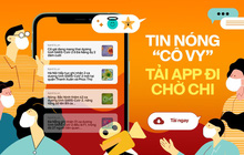 """Tin nóng """"Cô Vy"""", đọc nhanh từng phút - 1 bước dễ dàng, tải ngay app Kenh14 chờ chi!"""