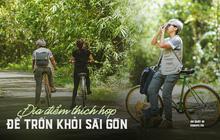 Gần Sài Gòn có địa điểm như tách biệt hoàn toàn với thế giới, xem bộ ảnh check-in tuyệt đẹp này mà chỉ muốn xách balo đi ngay