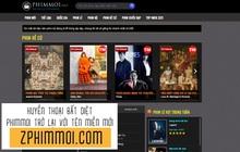 """Phimmoi.net bất ngờ hồi sinh trở lại với tên """"zphimmoi.com"""""""
