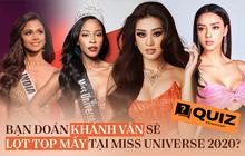 """Chung kết Miss Universe đang hết sức gay cấn, bạn """"đặt cược"""" Khánh Vân lọt vào top bao nhiêu?"""
