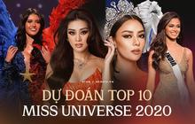 """Dự đoán top 10 """"căng đét"""" vào Chung kết Miss Universe: Thái Lan - Philippines """"chặt chém"""" quyết liệt, Khánh Vân liệu có làm nên chuyện?"""