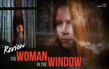 The Woman In The Window: Bộ phim nhạt nhẽo này không đáng để bạn lãng phí thời gian!