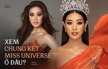 7 giờ sáng mai diễn ra Chung kết Miss Universe 2020, đây là cách xem trực tiếp ủng hộ Khánh Vân!