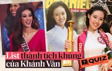 """Đau đầu """"ôn lại"""" thành tích của Khánh Vân: Từ học sinh giỏi đến nghề tay trái chưa gây chấn động bằng kỷ lục tại Miss Universe"""
