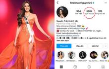 Sau 2 tuần tăng khủng, Instagram của Hoa hậu Khánh Vân cán mốc 500K follower