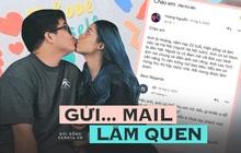 Thanh niên gửi... mail làm quen gái xinh, tưởng rep vì lịch sự ai ngờ hẹn hò 3 lần là chốt yêu luôn