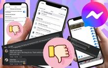 Messenger trên iPhone cập nhật bong bóng chat, người khen không thấy, người chê thì nhiều vô kể!