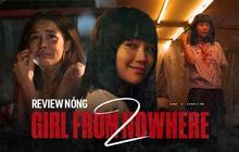 REVIEW NÓNG Girl From Nowhere 2: Đẫm máu, ám ảnh và điên loạn, Nanno còn có đối thủ xứng tầm!