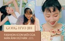 """Gong Hyo Jin: Từ nữ nhân phá cách cho tới """"tắc kè"""" thảm đỏ, khách mời của hàng loạt event hàng hiệu và fashion icon mới lên!"""