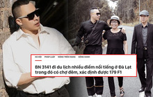 Chưa thấy hồi kết: Vũ Khắc Tiệp vừa rời Nam Định đưa bố mẹ đến Đà Lạt, nơi đây truy vết khẩn cấp 179 ca F1