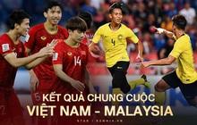 Thắng kịch tính Malaysia với tỉ số 2 - 1, Việt Nam tiến sát tới tấm vé đi tiếp lịch sử!