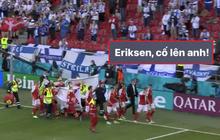 Dân mạng Việt đi từ bàng hoàng đến vỡ oà khi chứng kiến cầu thủ số 1 Đan Mạch đột quỵ ngay trên sân đấu Euro
