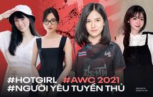 Đọ nhan sắc dàn hot girl bạn gái tuyển thủ tại AWC 2021, ngộ ra chân lý cho game thủ Liên Quân, muốn có người yêu xinh thì phải đi rừng?
