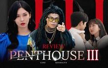 Penthouse 3: Bảo Penthouse hết vô lý thì khác gì ép cá phải leo cây!