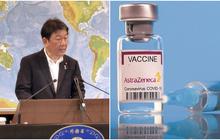 Tin rất vui: Nhật Bản chuyển 1 triệu liều vaccine Covid-19 cho Việt Nam, hàng tới nơi ngay trong ngày mai