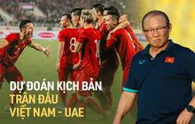 Kịch bản nào cho trận đấu Việt Nam - UAE: Công Phượng ngã penalty, Quang Hải 5 phút đã ghi bàn, đội bạn cãi cọ um sùm?