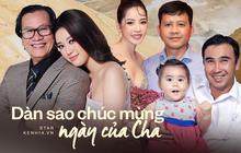 Khánh Vân, Chi Pu và dàn sao gửi lời đặc biệt trong Ngày của Cha, Diệu Nhi có tâm sự xúc động về đấng sinh thành