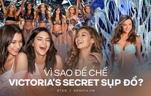 5 lí do đế chế nội y Victoria's Secret sụp đổ: Buôn bán và tiếp thị tình dục, phân biệt phụ nữ, thiên vị chị em Gigi và Kendall?