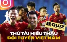 Khám phá tất tần tật mạng xã hội của các tuyển thủ Việt, bạn biết được mấy điều?