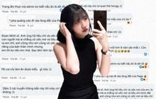 """Cô gái có 12 mối tình, tìm bạn trai cho 100-500 triệu bị netizen kích động tràn vào Facebook """"tấn công"""""""