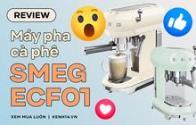 Bỏ gần 10 triệu mua máy pha cà phê Smeg: Công nhận xinh muốn xỉu nhưng dùng nhiều một tí lại thấy tội...