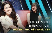 2 cô nàng Đoan Minh - Quyên Qui gây náo loạn show hẹn hò tuần qua: Kiếm bạn trai nhiều tiền và biết nuôi mình!