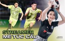 Độ Mixi, Cris Phan và nhiều hot streamer Việt mê bóng đá còn hơn cả game, nhưng đặc biệt nhất phải gọi tên Mai Linh Zuto