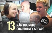 """13 năm """"địa ngục"""" của Britney Spears: Gia đình """"cầm tù"""", cưỡng bức lao động đến sang chấn tâm lý nhưng kinh khủng nhất là bị tước quyền làm mẹ!"""