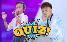 Quiz: Bạn có phải là fan cứng của hiện tượng Hồ Văn Cường?
