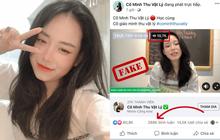 """""""Khum"""" tin nổi: Cô giáo Minh Thu """"pha-ke"""" hút hơn 10.000 người xem livestream, gần 300.000 bình luận"""