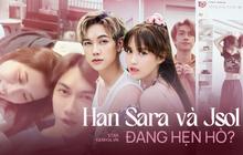 """Han Sara và Jsol bị soi loạt """"hint"""" hẹn hò: Liên tục diện đồ đôi, lộ luôn góc quay y hệt như đang chung nhà?"""
