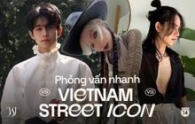 """Phỏng vấn nhanh Top 15 Vietnam Street Icon: Dàn thí sinh sẽ tung chiêu gì để chiến thắng vòng 2 """"nghẹt thở"""" này?"""