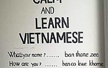 Người nước ngoài phiên âm cách đọc tiếng Việt, xem xong phải bật ngửa vì độ bá đạo, hiểu luôn lý do ai nói chuyện cũng lơ lớ
