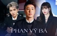 """Phan Vỹ Bá - tình nghi đồng phạm với Ngô Diệc Phàm: """"Bad boy thượng lưu"""" từng """"khoá môi"""" Lee Hyori, ngồi chung show với Lisa"""