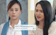 Hương Vị Tình Thân lập kỷ lục chưa từng có cho truyền hình Việt, đã view khủng còn chễm chệ trên top trending