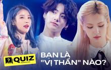 """Quiz: """"Vị thần"""" trong bạn là ai, cùng chọn MV Kpop yêu thích để biết ngay chi tiết!"""