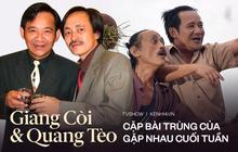 Quang Tèo - Giang Còi: Cặp bài trùng huyền thoại của Gặp Nhau Cuối Tuần