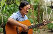 Di nguyện cuối cùng của cố NS Giang Còi: Khi mất hãy chôn cùng đàn guitar, ca khúc yêu thích và 1 điều đặc biệt!