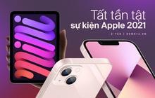 Nhìn lại toàn cảnh sự kiện Apple: Ngoài iPhone 13 còn có những sản phẩm nào?
