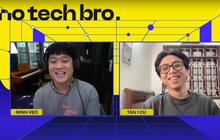 """No Tech Bro Show: Cùng Minh Vẹo (Welax) trò chuyện với """"thiếu gia làng YouTube"""" Tân Một Cú, xem những ai nên """"chốt đơn"""" iPhone 13?"""