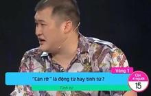 """Gameshow Vua Tiếng Việt gây tranh cãi khi giải thích: """"Tính từ bổ ngữ cho động từ"""""""
