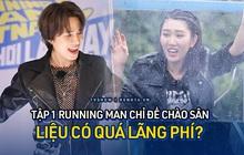 """Dùng hẳn 1 tập chỉ để """"chào sân"""", Running Man Việt có đang quá lãng phí?"""