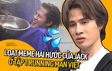 Jack lăn lê bò trườn, méo mó mặt mày vì Running Man, Đom Đóm còn không nhanh lưu meme vào máy!